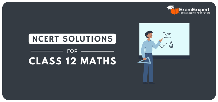 Ncert Solutions For Class 12 Maths